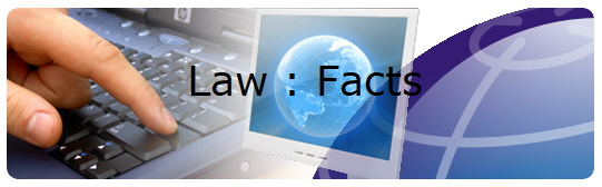 Law : Facts